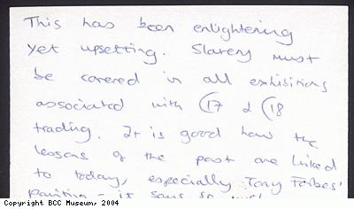 Slavery exhibition comment card